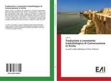 Copertina di Traduzione e commento traduttologico di Conversazione in Sicilia