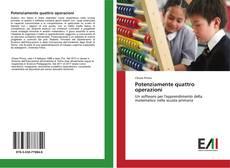 Bookcover of Potenziamente quattro operazioni
