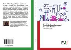 Bookcover of Teoria dello sviluppo dei processi chimici