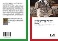 Couverture de La collezione epigrafica della famiglia Emo di San Simeon Piccolo