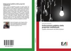 Bookcover of Enforcement pubblico della proprietà intellettuale