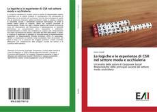 Portada del libro de Le logiche e le esperienze di CSR nel settore moda e occhialeria