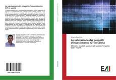 Обложка La valutazione dei progetti d'investimento ICT in sanità