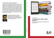 Bookcover of La letteratura nella scuola odierna