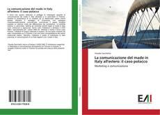 Capa do livro de La comunicazione del made in Italy all'estero: il caso polacco