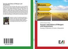 Portada del libro de Success and Failure of Mergers and Acquisitions