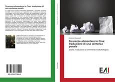 Buchcover von Sicurezza alimentare in Cina: traduzione di una sentenza penale