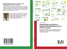 Bookcover of Metodologie analitiche a supporto del Management di Servizi Sanitari
