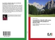 Bookcover of Le praterie a Nardo nella zona meridionale del gruppo di Brenta (TN)