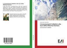 Bookcover of I Licenziamenti Collettivi alla luce della Riforma Fornero