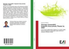 "Copertina di Storage rinnovabili: Impianti d'accumulo ""Power to SNG"""