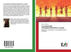 Bookcover of La corporeità nell'apprendimento a scuola