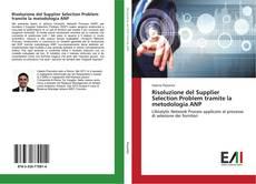 Buchcover von Risoluzione del Supplier Selection Problem tramite la metodologia ANP