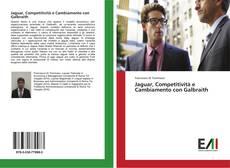 Copertina di Jaguar, Competitività e Cambiamento con Galbraith