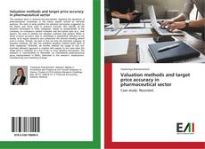 Bookcover of Valuation methods and target price accuracy in pharmaceutical sector