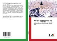 Bookcover of Impianto di depurazione per una città di 150.000 abitanti