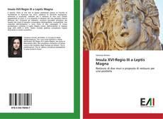 Bookcover of Insula XVI-Regio III a Leptis Magna