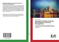 Bookcover of Managed Volatility Funds By Morningstar Investment Management