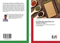 Bookcover of La conta dei carboidrati nel diabete di tipo 1