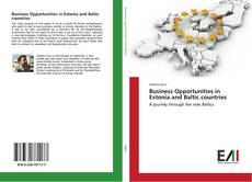 Buchcover von Business Opportunities in Estonia and Baltic countries