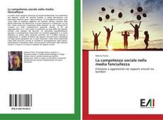 Bookcover of La competenza sociale nella media fanciullezza