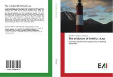 Bookcover of The evolution of Antitrust Law