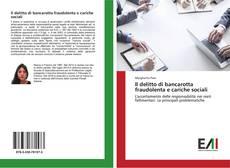 Il delitto di bancarotta fraudolenta e cariche sociali kitap kapağı