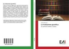 Couverture de La traduzione giuridica