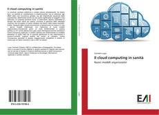 Couverture de Il cloud computing in sanità