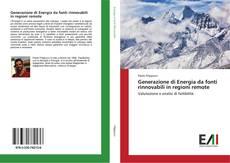 Copertina di Generazione di Energia da fonti rinnovabili in regioni remote