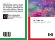 Bookcover of Il diritto alla vita