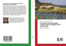 Copertina di Evoluzione del paesaggio costiero nella Sardegna nord occidentale