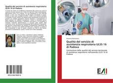 Copertina di Qualità del servizio di assistenzia respiratoria ULSS 16 di Padova