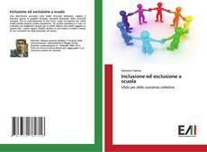 Bookcover of Inclusione ed esclusione a scuola