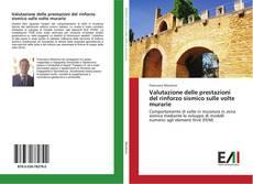 Copertina di Valutazione delle prestazioni del rinforzo sismico sulle volte murarie