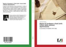 Portada del libro de Regno di Sardegna e Stati Uniti: l'inizio delle relazioni diplomatiche