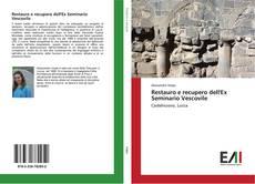 Bookcover of Restauro e recupero dell'Ex Seminario Vescovile