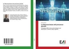 Capa do livro de Le Neuroscienze nel processo penale
