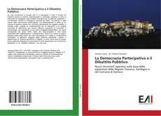 Portada del libro de La Democrazia Partecipativa e il Dibattito Pubblico