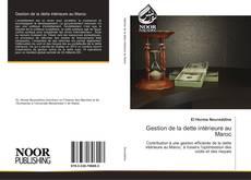 Обложка Gestion de la dette intérieure au Maroc