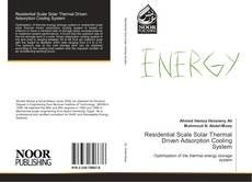 Bookcover of Residential Scale Solar Thermal Driven Adsorption Cooling System