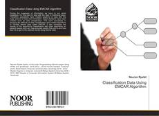 Bookcover of Classification Data Using EMCAR Algorithm