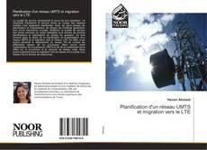 Bookcover of Planification d'un réseau UMTS et migration vers le LTE