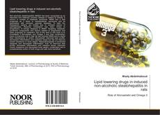 Portada del libro de Lipid lowering drugs in induced non-alcoholic steatohepatitis in rats