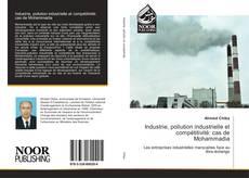 Bookcover of Industrie, pollution industrielle et compétitivité: cas de Mohammadia