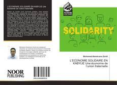 Обложка L'ECONOMIE SOLIDAIRE EN KABYLIE Une économie de l'union fraternelle