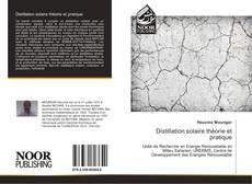 Bookcover of Distillation solaire théorie et pratique