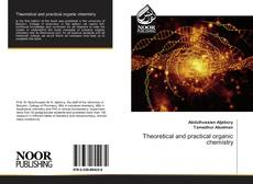 Bookcover of Theoretical and practical organic chemistry