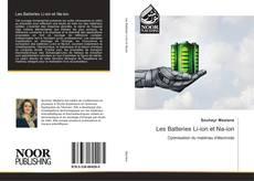 Couverture de Les Batteries Li-ion et Na-ion