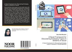 Bookcover of A Novel Framework for Discovering Emerging Topics in Streams of Social